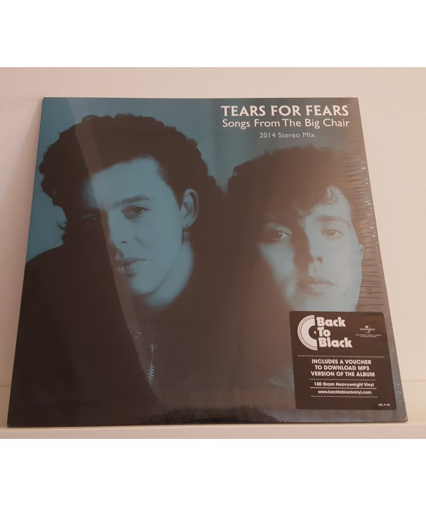 TEARS FOR FEARS - SONGS FROM THE BIG CHAIR (2014 STEREO MIX) (LP 180GR.)