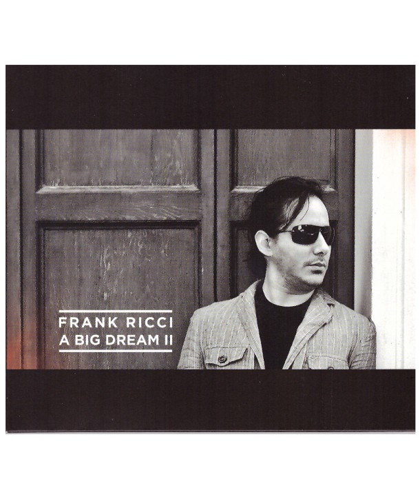 RICCI FRANK - A BIG DREAM II (CD)