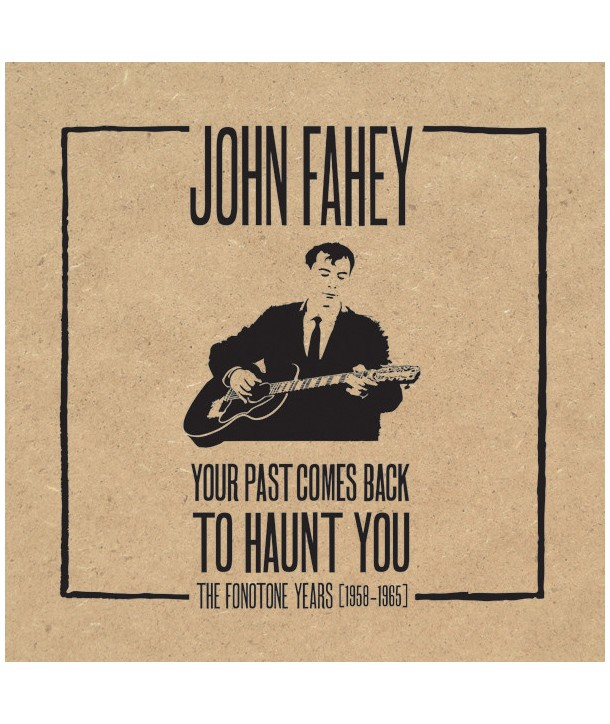 FAHEY JOHN - YOUR PAST COMES BACK TO HAUNT YOU (THE FONOTONE YEARS 1958-1965) ( BOX SET 5 CD )