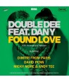 Double Dee Feat. Dany – Found Love (30th Anniversary Remixes)