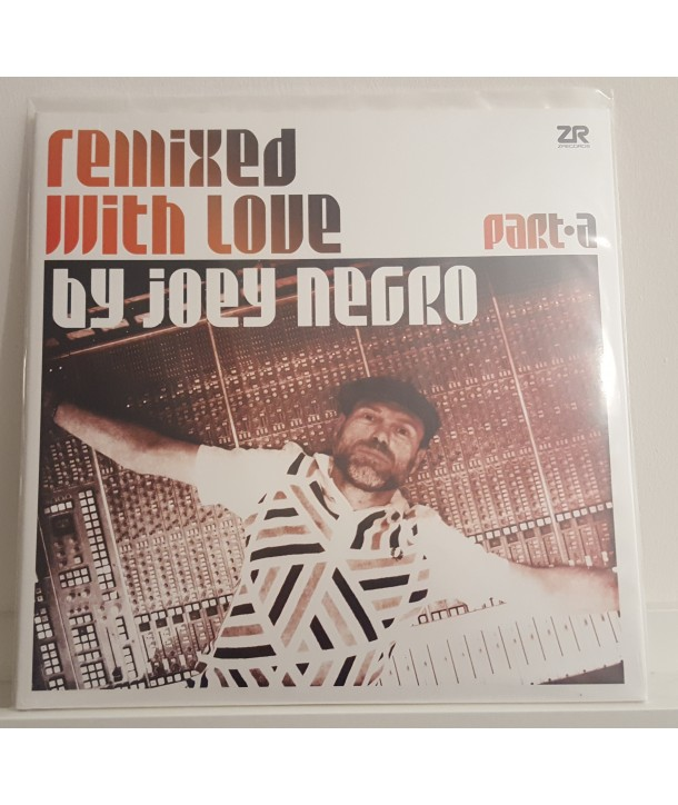 COMPILATION - REMIXED WITH LOVE BY JOEY NEGRO VOL. 1 PART A
