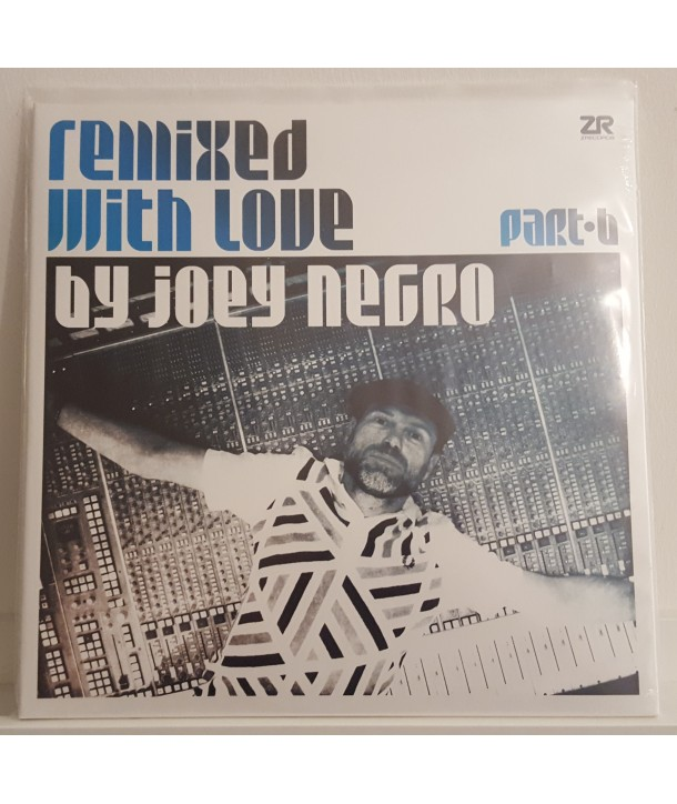 COMPILATION - REMIXED WITH LOVE BY JOEY NEGRO VOL. 1 PART B